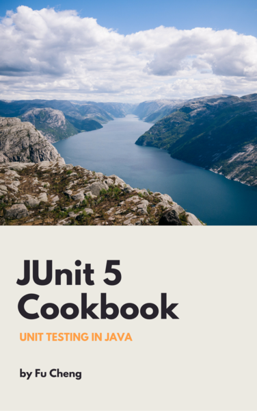 JUnit 5 Cookbook