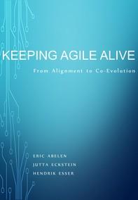 Keeping Agile Alive