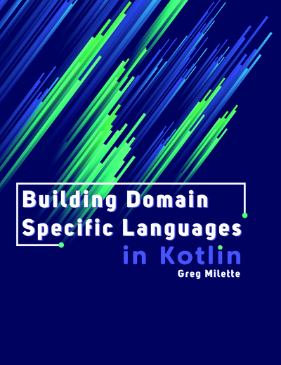 Building Domain Specific Languages in Kotlin