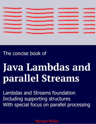 Java Lambdas and (parallel) Streams