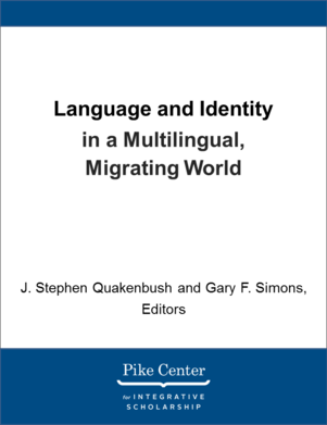 Language and Identity in a Multilingual, Migrating World