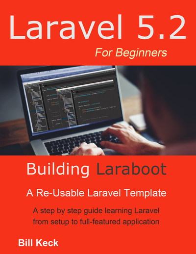 Laraboot: Laravel 5 For Beginners