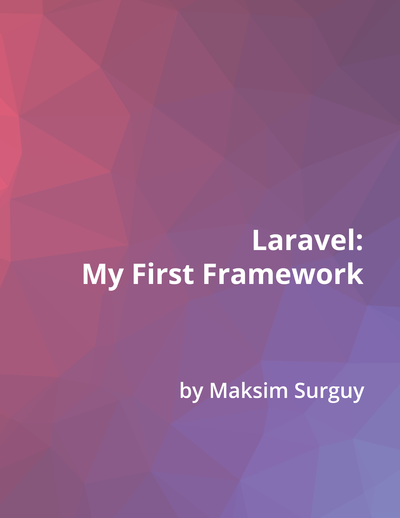 Laravel - my first framework