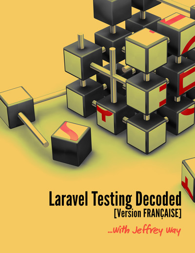 Laravel Testing Decoded [Français]