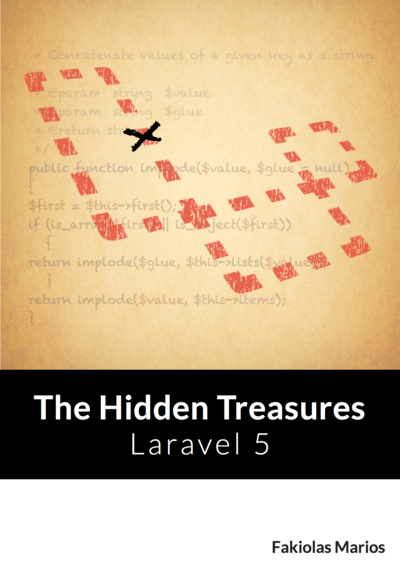 Laravel 5 - The Hidden Treasures