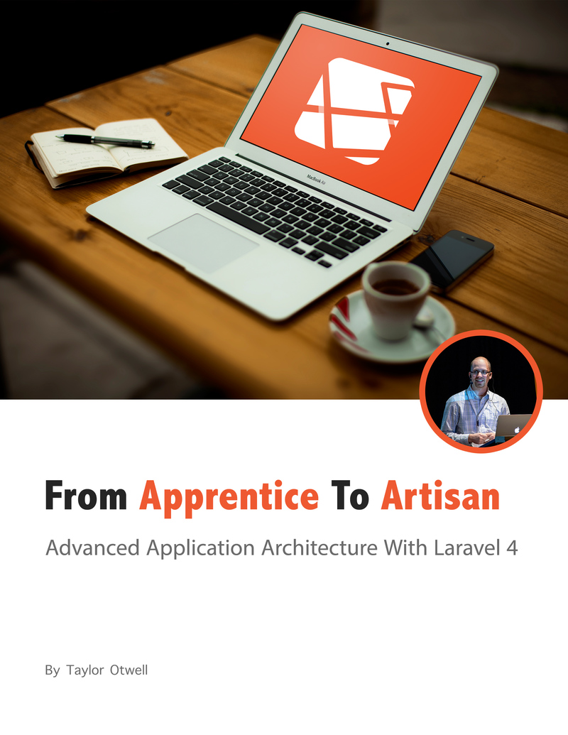 Laravel: From Apprentice To… by Taylor Otwell [PDF/iPad/Kindle]