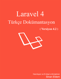 Laravel 4 Türkçe Dokümantasyon (v. 4.2) (Ücretsiz)