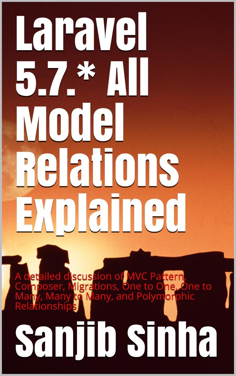 Laravel 5 7 * All Model… by Sanjib Sinha [PDF/iPad/Kindle]