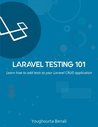 Laravel Testing 101