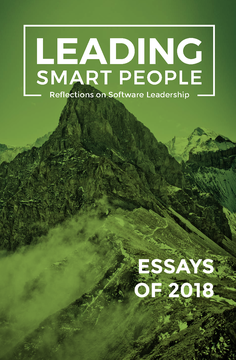 Leading Smart People: Essays from 2018