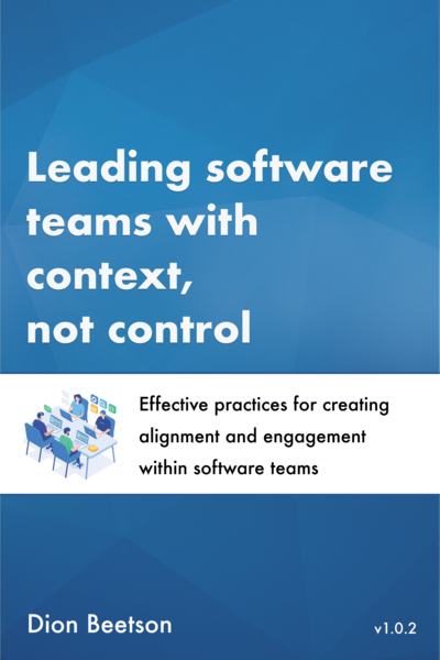 Leading software teams with context, not control