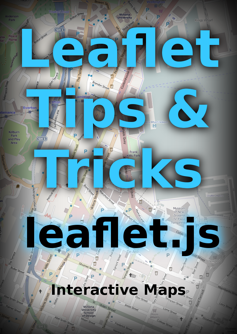 Leaflet Tips and… by Malcolm Maclean [Leanpub PDF/iPad/Kindle]