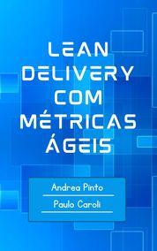 Lean Product Development: Guiando a Construção do MVP com Scrum e Kanban
