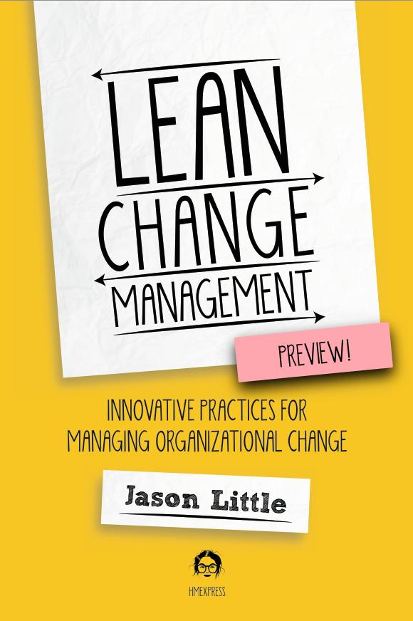 Lean Change Management by Jason Little [Leanpub PDF/iPad/Kindle]