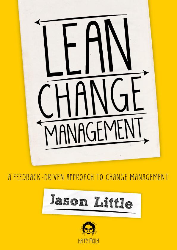 Lean Change Management 2nd… by Jason Little [PDF/iPad/Kindle]