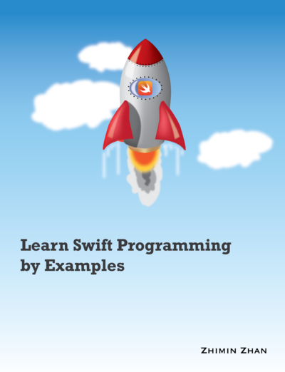 Learn Swift Programming by Examples