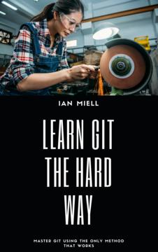 Learn Git The Hard Way