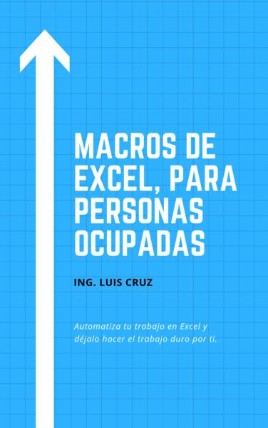 Macros de Excel: Para personas ocupadas