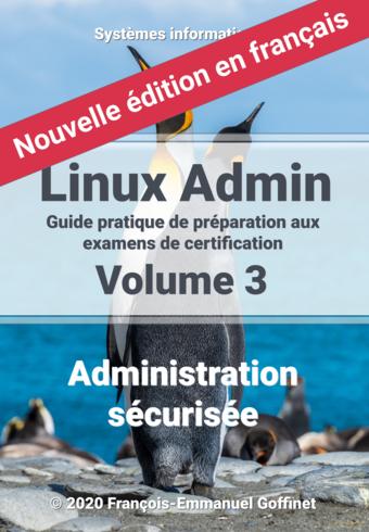 Linux Administration Volume 3