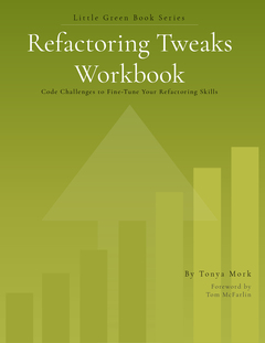 Refactoring Tweaks - Workbook