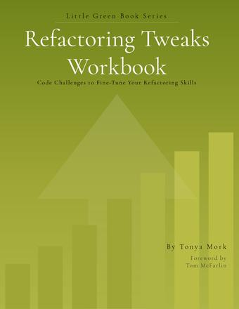 Refactoring Tweaks - Workbook