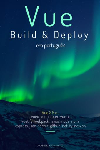 Livro Vue - Build e Deploy - Em Português