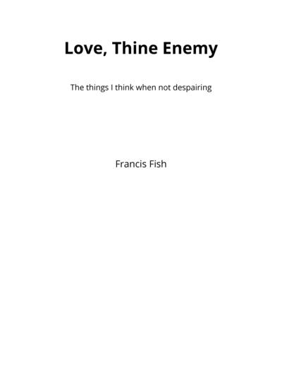 Love, Thine Enemy