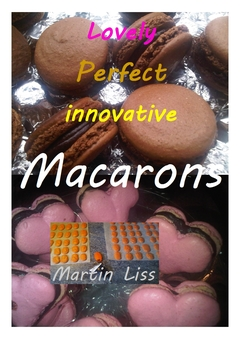 Lovely, Perfect, Innovative, Macarons Gluten free