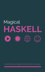 Magical Haskell
