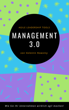 Management 3.0: Agile Leadership Tools