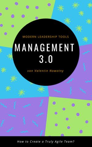 Management 3.0: Modern Leadership Tools