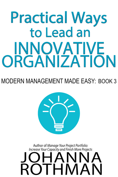 Practical Ways to Lead an Innovative Organization