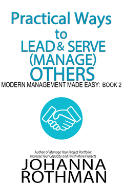 Practical Ways to Lead and Serve (Manage) Others