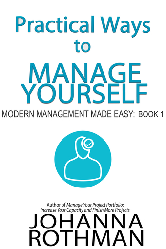 Practical Approaches to Managing Yourself