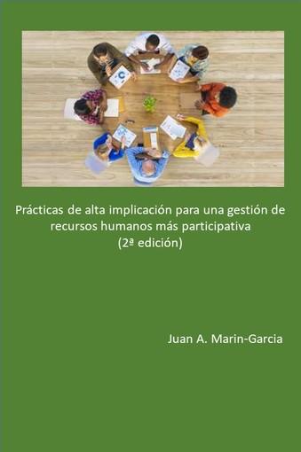 Prácticas de alta implicación para una gestión de recursos humanos más participativa (segunda edición)