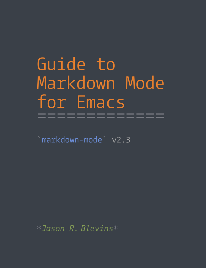 Guide to Markdown Mode for… by Jason R  Blevins [PDF/iPad/Kindle]