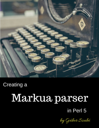 Creating a Markua Parser in Perl 5