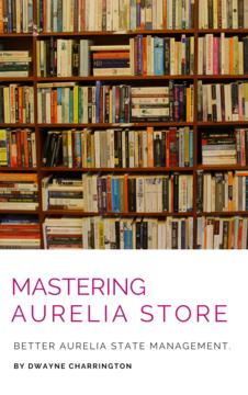 Mastering Aurelia Store