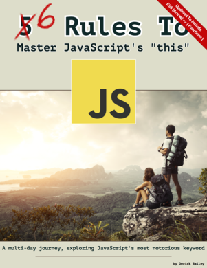 """6 Rules To Master JavaScript's """"this"""""""