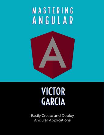Mastering Angular