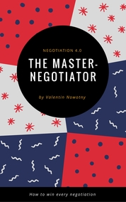 The Master Negotiator: Negotiation 4.0