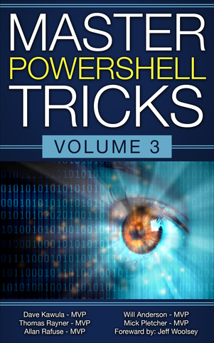 Master PowerShell Tricks Volume 3