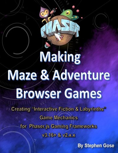 "Making ""Maze & Adventure"" Browser Games"