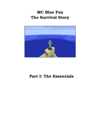MC blue fox: A survival story