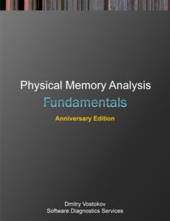 Fundamentals of Physical Memory Analysis