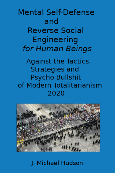 Mental Self Defense and Reverse Social Engineering for Human Beings