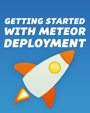 Getting Started with Meteor Deployment