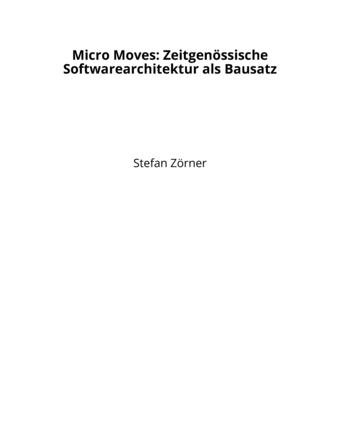 Micro Moves: Zeitgenössische Softwarearchitektur als Bausatz