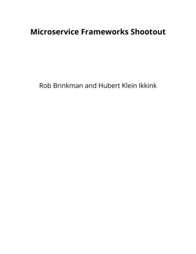 Microservice Frameworks Shootout