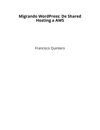 Migrando WordPress: De Shared Hosting a AWS